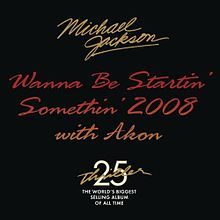 wanna-be-starting-something-2008-single