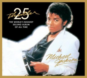 THRILLER (ALBUM AND SPECIAL EDITIONS)