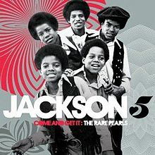 COME AND GET IT: THE RARE PEARLS (THE JACKSON 5)